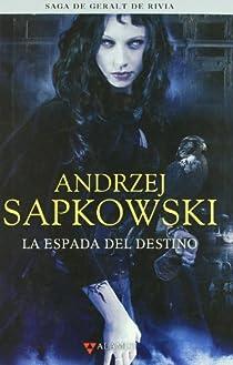 La espada del destino par Sapkowski