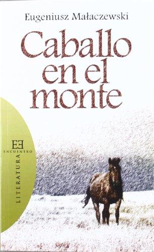 Caballo En El Monte Libro Eugenius Malaczewski Pdf Remomuthe