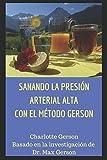 SANANDO LA PRESIÓN ARTERIAL ALTA CON EL MÉTODO