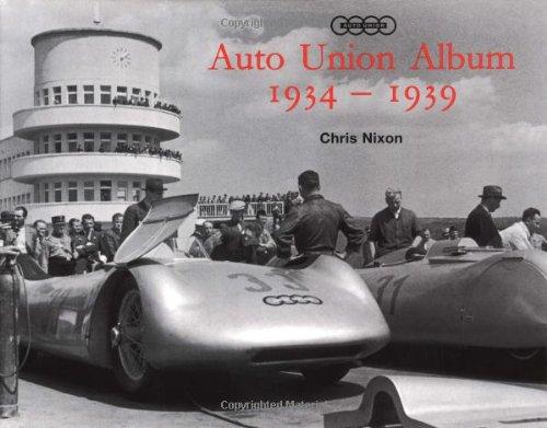 Auto Union - Auto Union Album 1934 1939