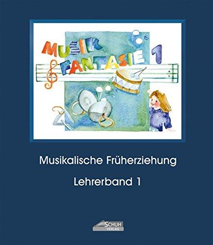 musik-fantasie-bd-1-1-musikschuljahr