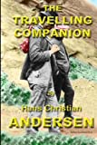 The Travelling Companion, Hans Christian Andersen, 1497308240