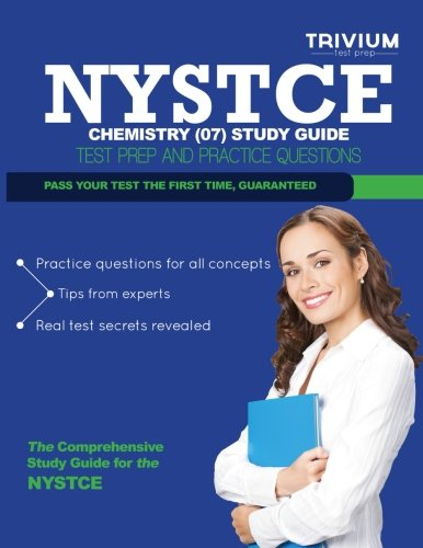 NYSTCE Chemistry (07) Study Guide: Test Prep and Practice Questions