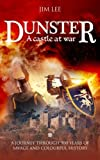 Dunster - A Castle at War