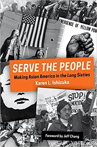 amazon serve the people making asian america in the long sixties