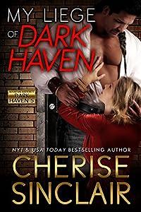 My Liege of Dark Haven (Mountain Masters & Dark Haven Book 5)