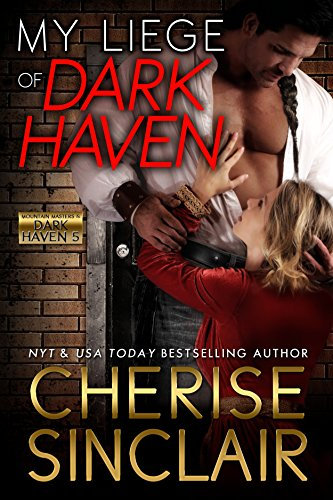 My Liege of Dark Haven (Mountain Masters & Dark Haven Book - Series Time Blossom
