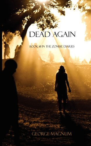 Dead Again (Book #1 in the Zombie Diaries)