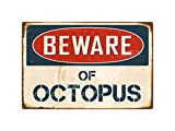 "StickerPirate Beware of Octopus 8"" x 12"" Vintage Aluminum Retro Metal Sign VS302"