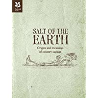 Salt of the Earth: Origins and Meanings of Country Sayings
