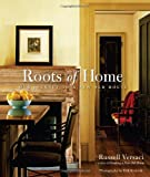 The Roots of Home, Russell Versaci, 1561588679