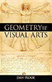 Geometry and the Visual Arts, Pedoe, Daniel, 048624458X