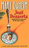 img - for Just Desserts (Bed-and-Breakfast Mysteries) book / textbook / text book