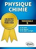 Physique Chimie Terminale S Objectif Mention Très Bien