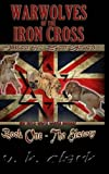Warwolves of the Iron Cross, V. K. Clark, 1300915242