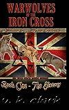 Warwolves of the Iron Cross, V. K. Clark, 1300915242