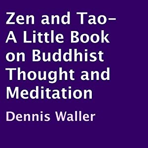 Zen and Tao Audiobook