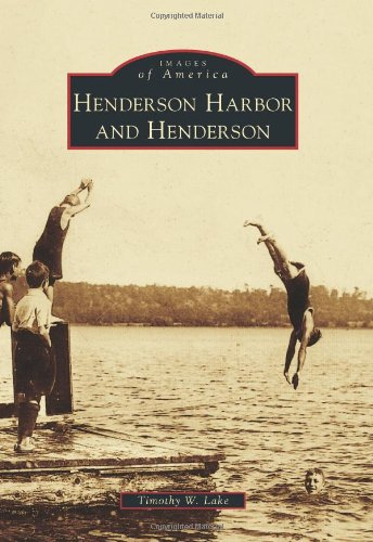 Henderson Harbor and Henderson (Images of - Md Harbor National