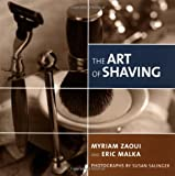 The Art of Shaving, Eric Malka and Myriam Zaoui, 0609609157