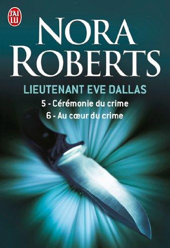 Cérémonie du crime / Au coeur du crime - Book  of the In Death