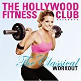 Hollywood Fitness Club: Classical Workout