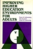 img - for Improving Higher Education Environments for Adults: Responsive Programs and Services from Entry to Departure (Jossey Bass Higher and Adult Education) book / textbook / text book