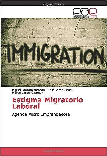 Estigma Migratorio Laboral: Agenda Micro Emprendedora ...