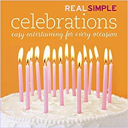 Real Simple: Celebrations