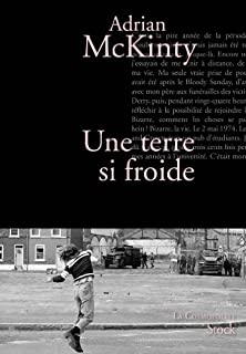 Une terre si froide, McKinty, Adrian