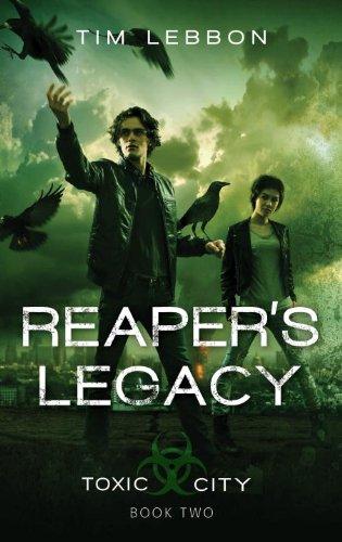 Reaper's Legacy (Toxic City)