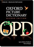Oxford Picture Dictionary English-Brazilian Portuguese: Bilingual Dictionary for Brazilian Portuguese speaking teenage and adult students of English (Oxford Picture Dictionary 2E)