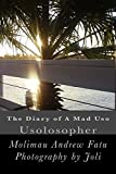 The Diary of A Mad Uso: Usolosopher