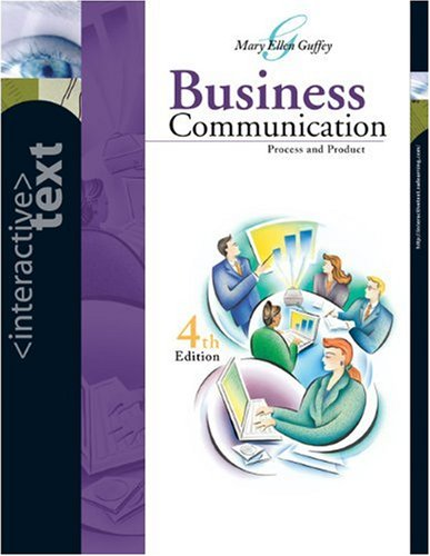 Business Communication: Process and Product 4Th Edition (Interactive Text)