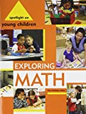 Spotlight on Young Children : Exploring Math, ed. Amy Shillady, 1928896855