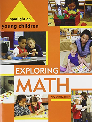 Spotlight on Young Children: Exploring Math