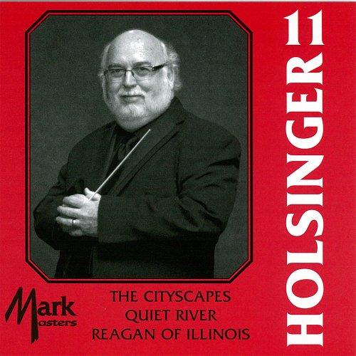 Municipal Band - The Symphonic Wind Music of David R. Holsinger, Vol. 11