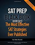 SAT Prep Black Book - 2015 Edition: The Most Effective SAT Strategies Ever Published