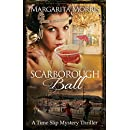 Scarborough Ball: A Time Slip Mystery Thriller (Scarborough Fair series Book 2)