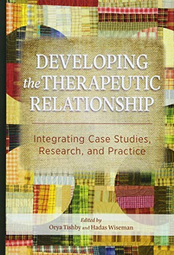 Developing the Therapeutic Relationship: Integrating Case Studies, Research, and Practice - http://medicalbooks.filipinodoctors.org