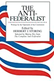 The Anti-Federalist: Writings by the Opponents of the Constitution