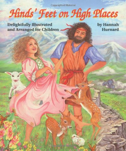 Hinds' Feet on High Places: Delightfully Illustrated and Arranged for - Mall Stores Layton