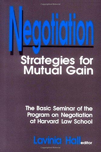 Negotiation: Strategies for Mutual Gain