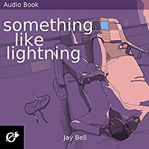 Something Like Lightning Audiobook