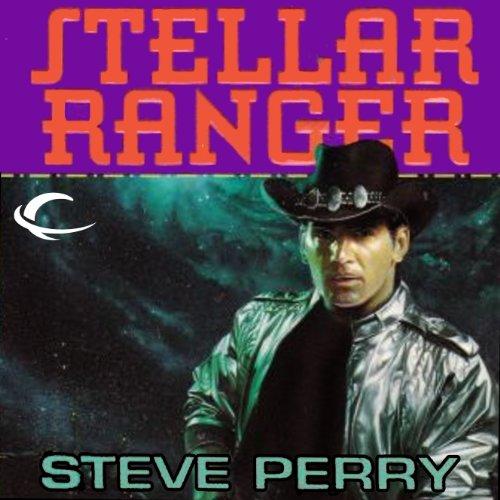Stellar Ranger: Stellar Ranger, Book 1 (Series Stellar Audio)