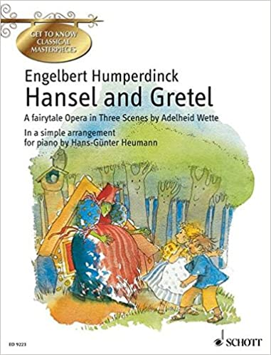 Book HANSEL AND GRETELSIMPLIFIED PIANO SOLOGET TO KNOW CLASSICAL MSTRPCS
