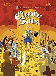 Chevalier des sables (2) : Les trompettes de la destruction