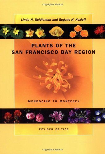 Plants of the San Francisco Bay Region: Mendocino to Monterey, Revised Edition by Linda H. Beidleman (2003-05-15)
