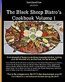 The Black Sheep Bistro's Cookbook Volume 1: Companion to the Black Sheep's Video Cookbook