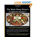 The Black Sheep Bistro's Cookbook Volume 1: Companion to the Black Sheep's Video Cookbook