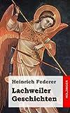 Lachweiler Geschichten, Heinrich Federer, 1482381427